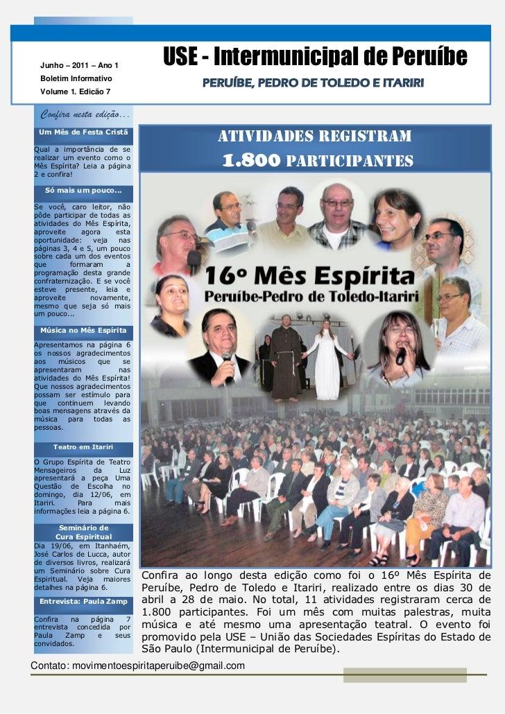 OrJunho – 2011 – Ano 1             USE - Intermunicipal de Peruíbe  Boletim Informativo                                   ...