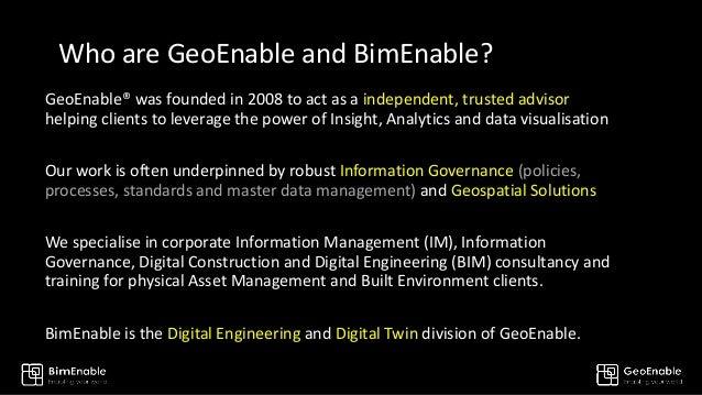 BimEnable & GeoEnable Overview Slide 2