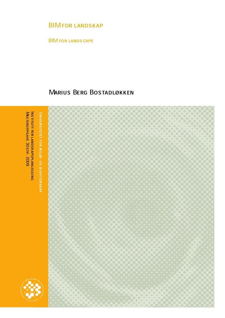Marius Berg Bostadløkken BIM for landskap                      BIM for landscape                                          ...