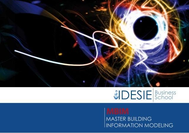 """17 16 14 13 12 MBIM """"Master Building Information Modeling"""" Por qué es diferente trabajar en BIM Un estándar internacional ..."""