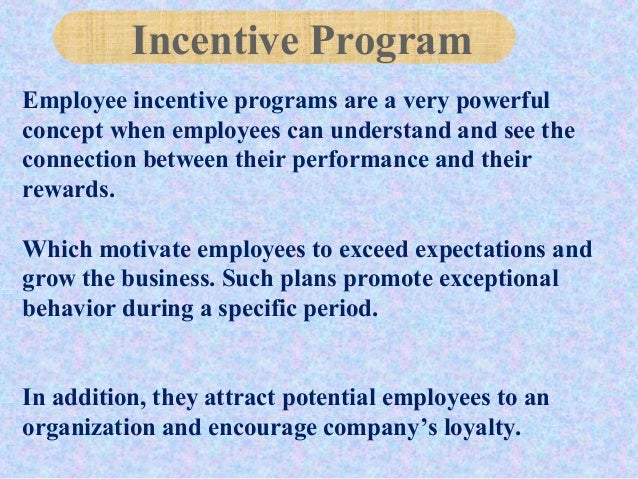 Employee incentive programs are a very powerful concept when employees can understand and see the connection between their...