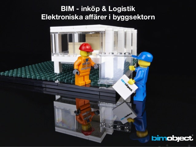 BIM - inköp & Logistik Elektroniska affärer i byggsektorn