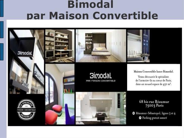 Bimodal Par Maison Convertible