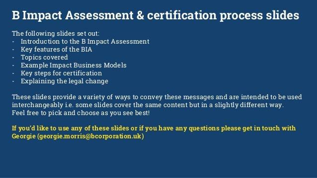 B impact assessment and certification
