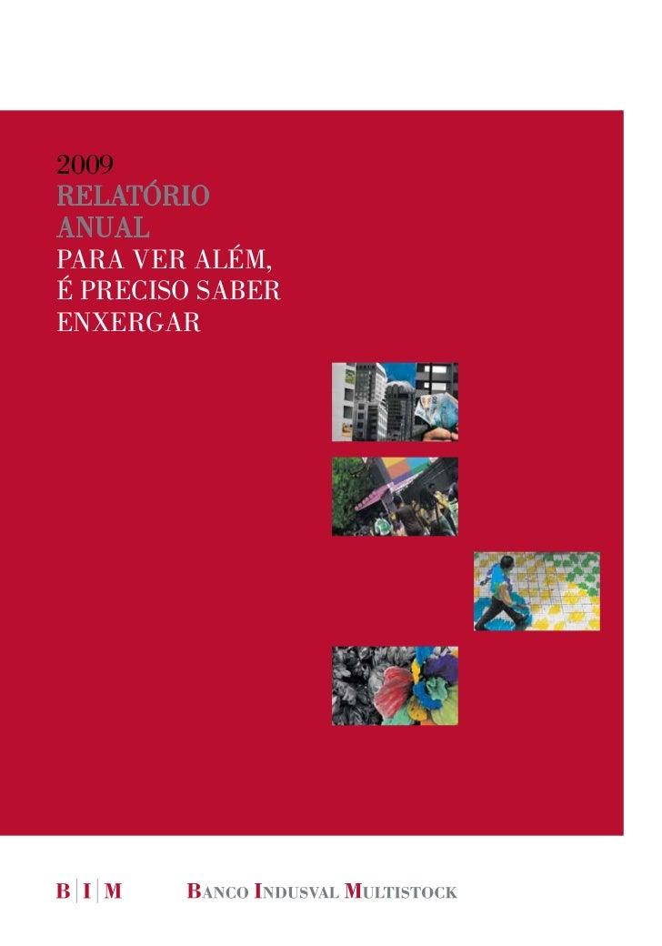 2009RelatóRioanualpaRa veR além,é pReciso sabeRenxeRgaR