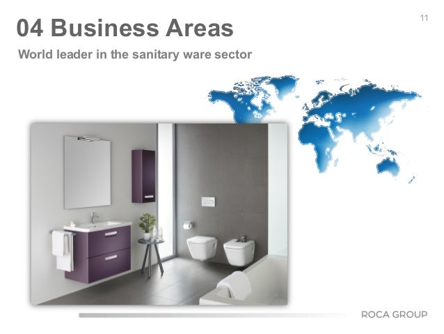 11 04 Business Areas World leader in the sanitary ware sector