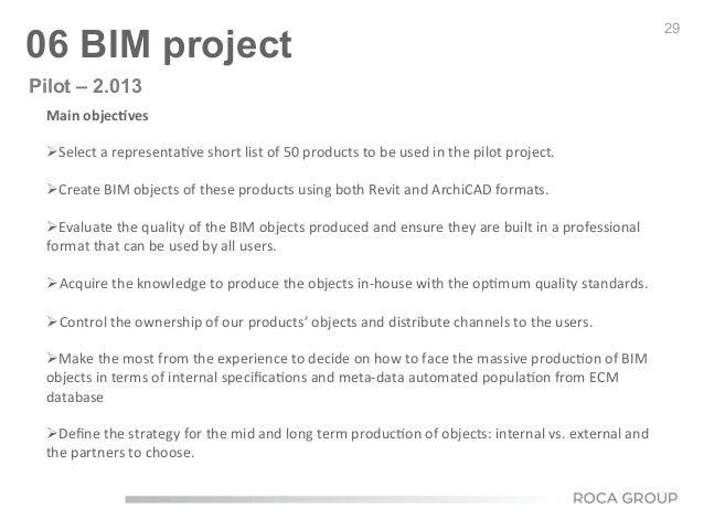29 06 BIM project Main  objec9ves        ØSelect  a  representa6ve  short  list  of  50  products...