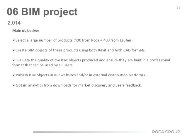 33 06 BIM project Main  objec9ves        ØSelect  a  large  number  of  products  (400  from  Ro...