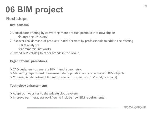39 06 BIM project BIM  por^olio      ØConsolidate  offering  by  conver6ng  more  product  porgolio  ...