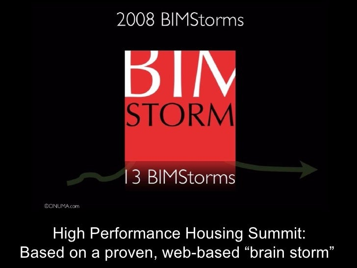 """High Performance Housing Summit: Based on a proven, web-based """"brain storm"""""""