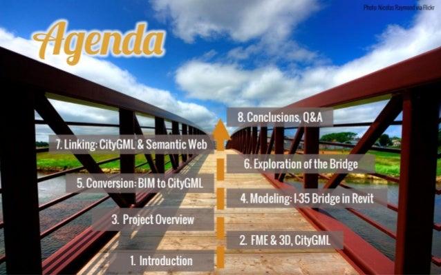 BIM Conversion & Analysis Workshop: Story of the I-35W Bridge Collapse Slide 2