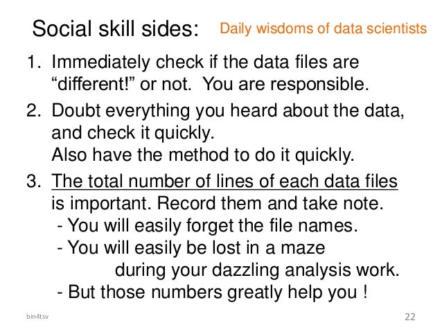 """Social skill sides: 1. Immediately check if the data files are """"different!"""" or not. You are responsible. 2. Doubt everythi..."""