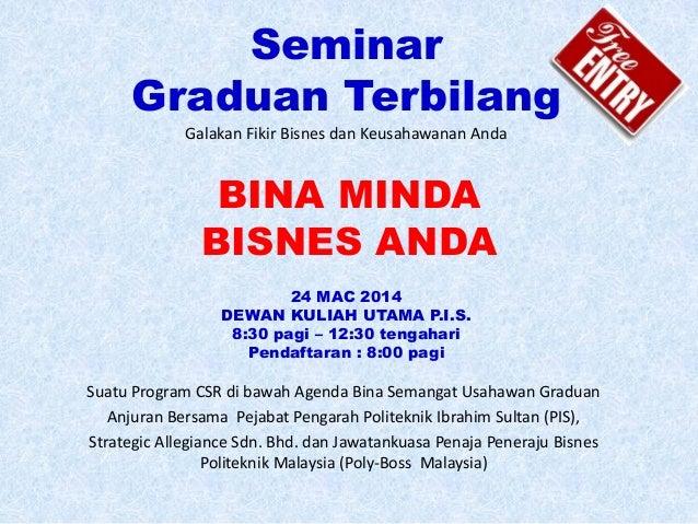 Seminar Graduan Terbilang Suatu Program CSR di bawah Agenda Bina Semangat Usahawan Graduan Anjuran Bersama Pejabat Pengara...