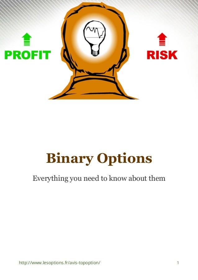 All i need to know about binary options