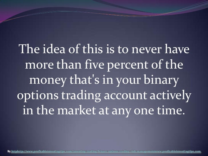 Binary option trading risks