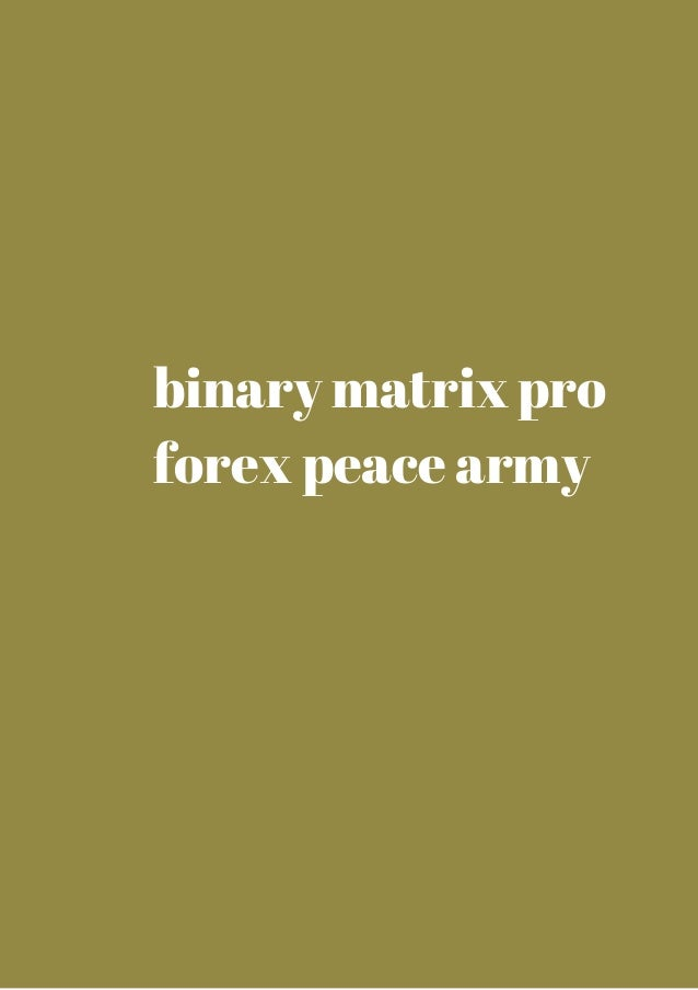 Nrg binary forex peace army