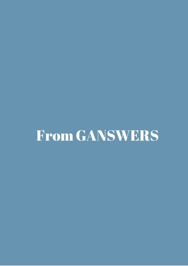 From GANSWERS