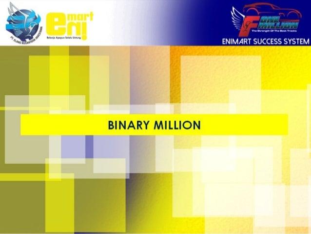Binary Million Enimart