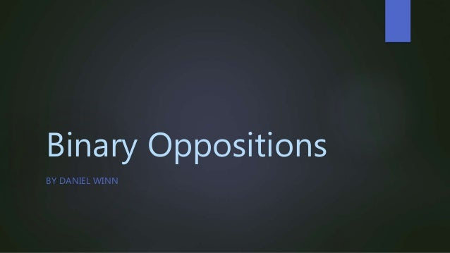 Binary opposition