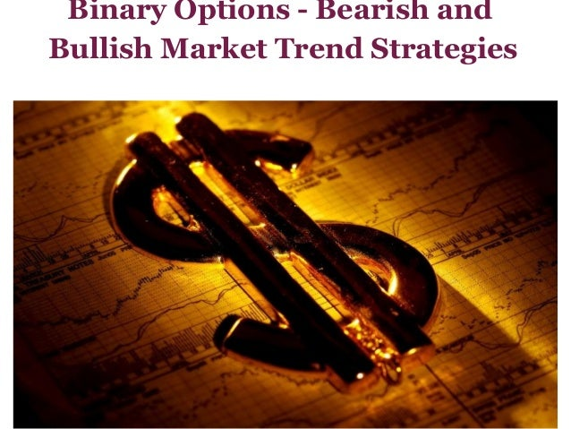 Binary options strategy trends