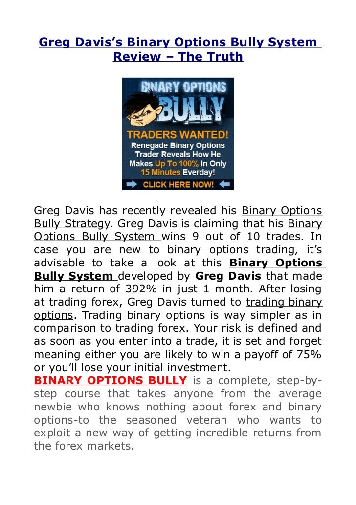 Greg davis binary options bully review
