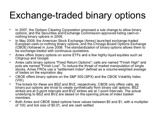 Binary options exchange traded