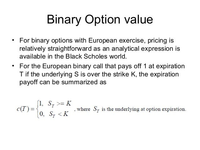 Binary option pricing black scholes