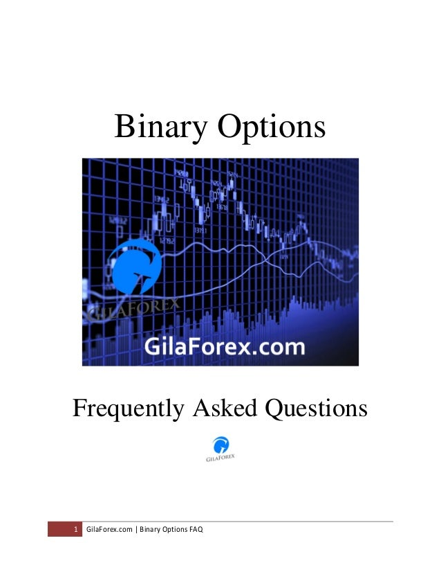 Binary options faq