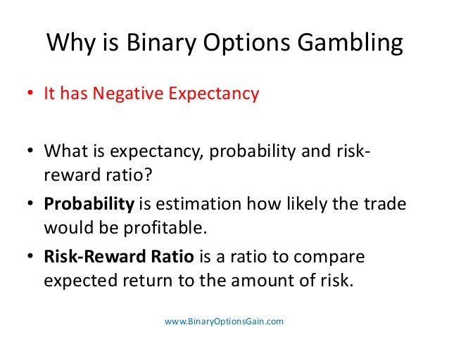 Is binary options trading gambling