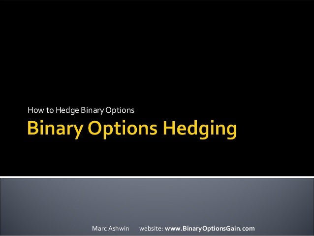Hedging strategies using binary options