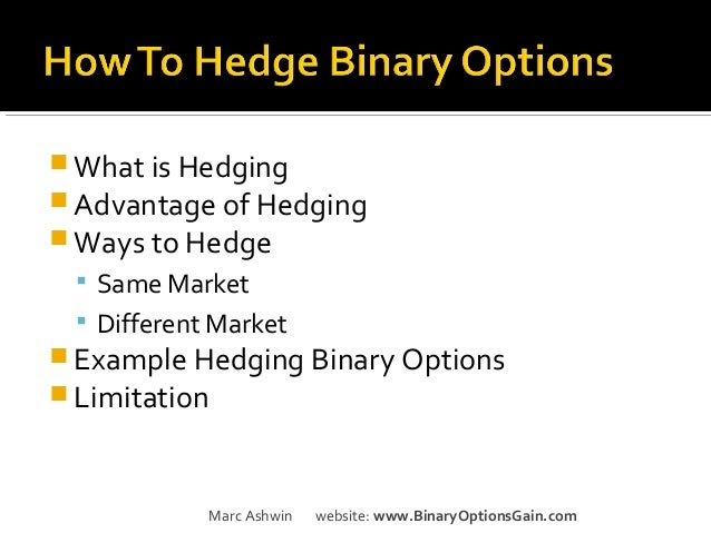 Binary option hedging
