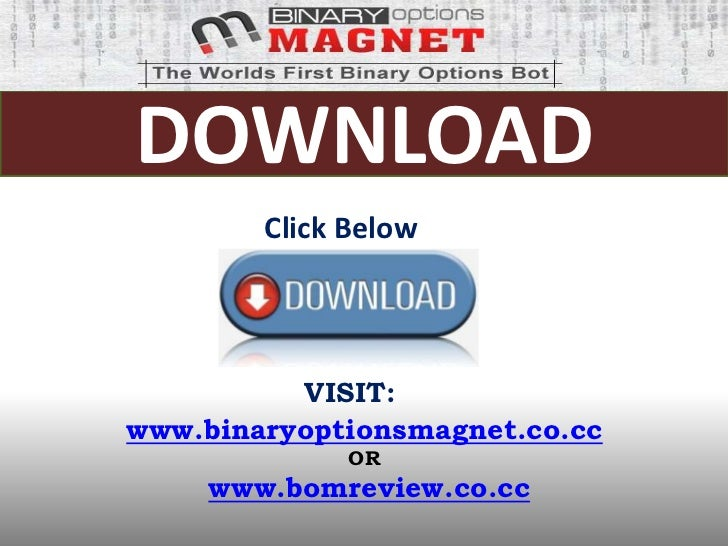 Binary options magnet software