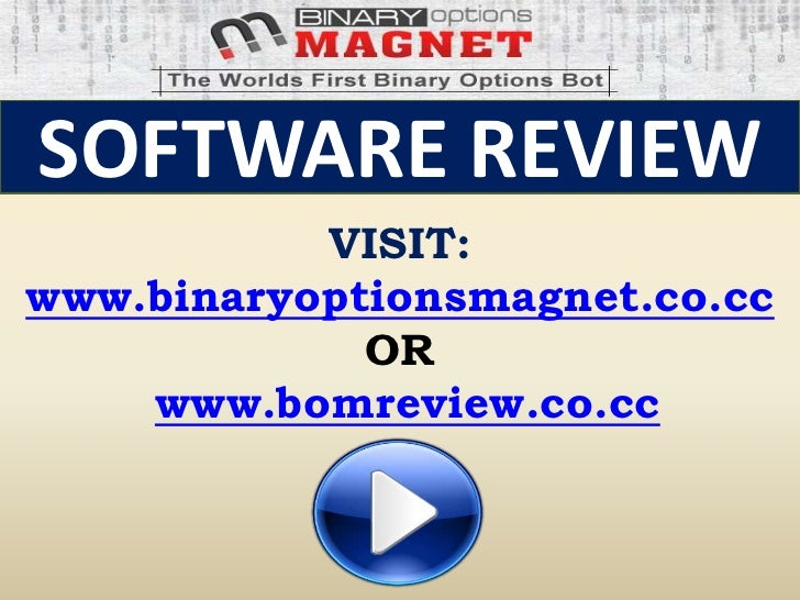 Binary options magnet software download