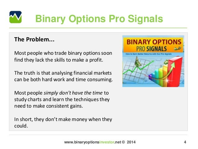 binary options pro signals opinioni spinelli