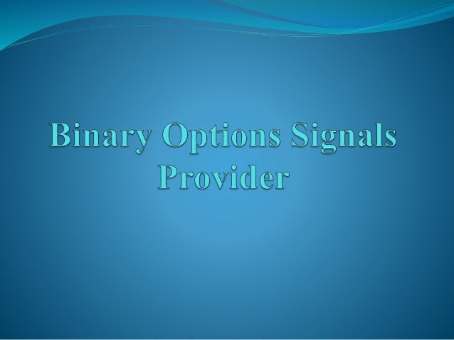 Free binary options signal provider