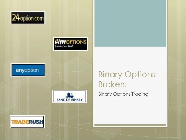 Binary OptionsBrokersBinary Options Trading