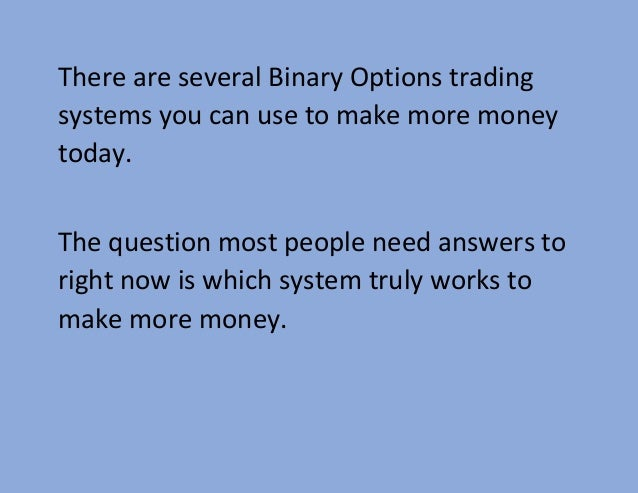 Can a person make a living trading binary options