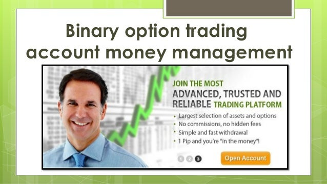 Managed binary options trading account