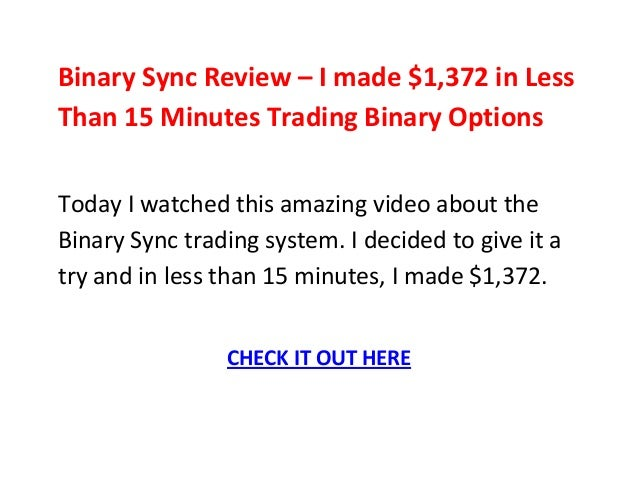 Trading 15 minute binary options