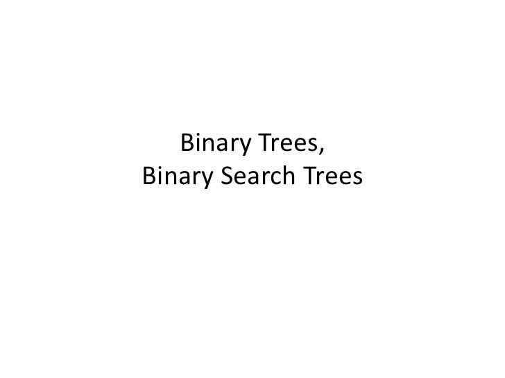 Binary Trees,Binary Search Trees<br />