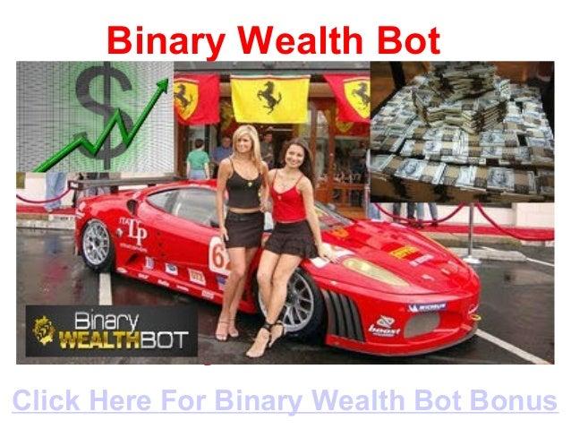 Binary Wealth BotBinary Wealth Bot                                                     Binary Wealth BotBinary Wealth Bot ...