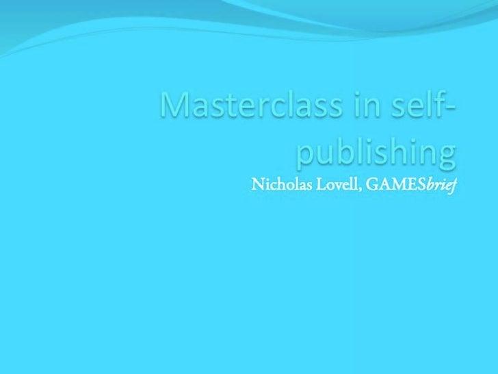 Masterclass in Self-Publishing by Nicholas Lovell