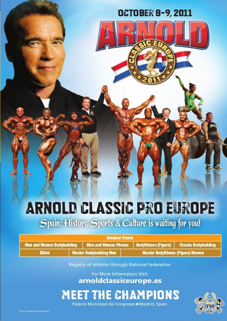 October 8-9, 2011      ARNOLD Classic pro europe                     Spain: History, Sports & Culture is waiting for you! ...
