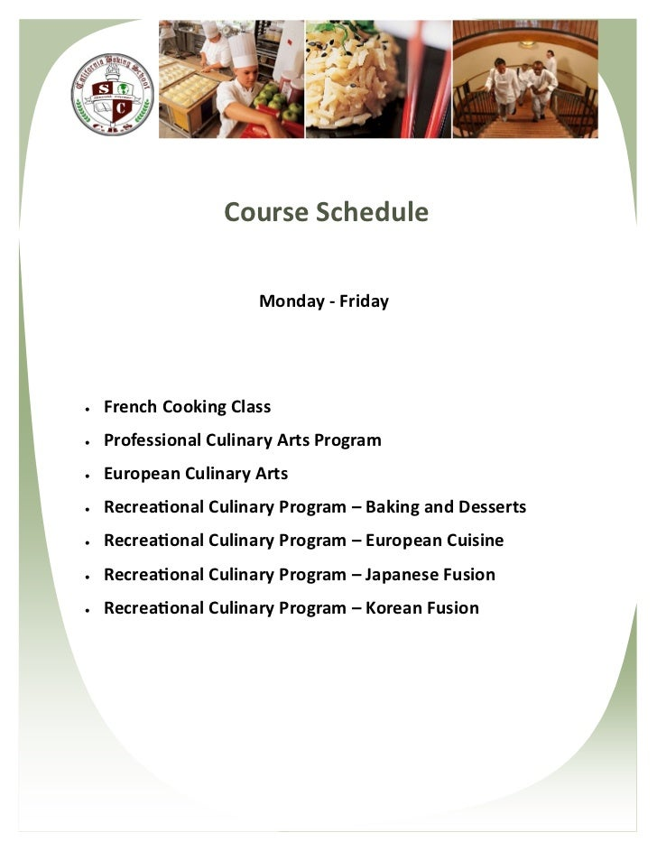 Course Schedule                      Monday - Friday   French Cooking Class   Professional Culinary Arts Program   Euro...