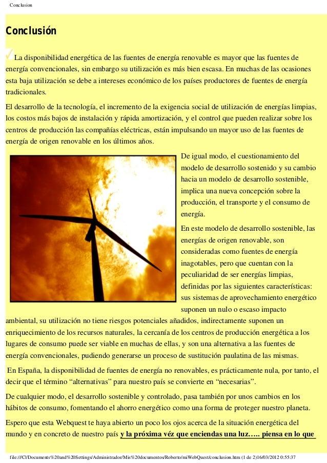 Conclusion Conclusión La disponibilidad energética de las fuentes de energía renovable es mayor que las fuentes de energía...