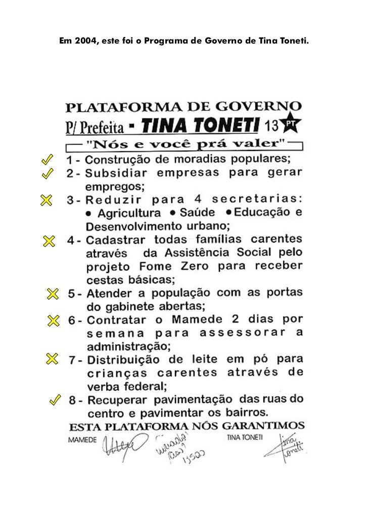 Em 2004, este foi o Programa de Governo de Tina Toneti.
