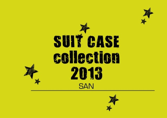 SUITCASE COLLECTION of 2013