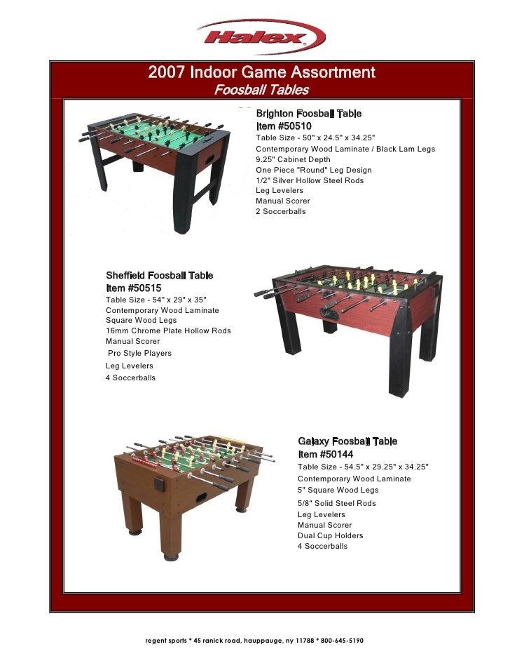 ... 2. 2007 Indoor Game Assortment Foosball Tables ...