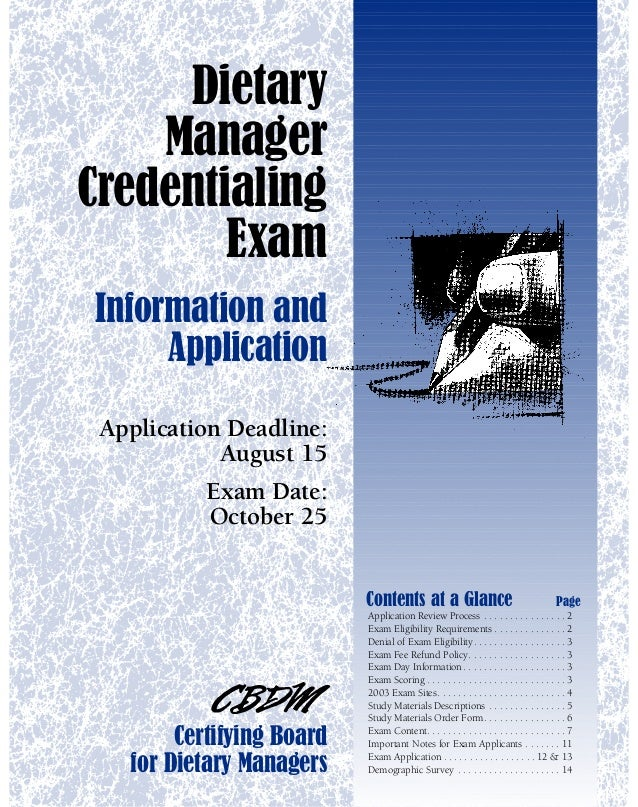 Dietary    ManagerCredentialing        ExamInformation and     Application Application Deadline:            August 15     ...