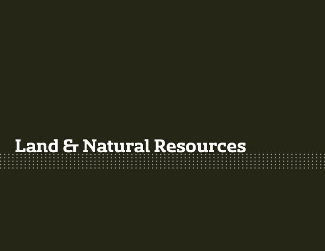 Land & Natural Resources